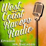 Episode #15: Mr. Smeagss