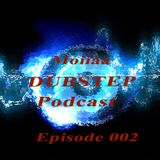 Moiiaa Dubstep Podcast Episode: 002