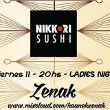 NIKKORI PLAYA  JAPANESE CUISINE DEEP SESSION 0.2  ON ZENAK  11/12/15