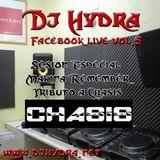 Dj Hydra - Facebook Live Vol.05 Especial 28 aniversario Chasis