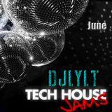 DjLYLT - Tech House Jams - June