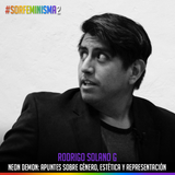 S02E22: Neon Demon: Apuntes sobre género, estética y representación | Rodrigo Solano G