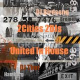 2Cities2DJs United In House