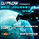 Dj Pilow & ATG - Epic Journey 046 (Epic Journey vs Trance Essence)