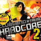 Clubland X-treme Hardcore 2 - CD 1 - Mixed By Darren Styles