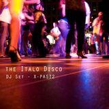 Italo Disco - DJ Set by X-PAST2
