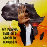 My Playful Session 9 by Mxolistic