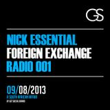 Foreign Exchange Radio 001 - Nick Essential