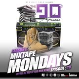 MIXTAPE MONDAYS EPISODE 28 - THE 90'S PROJECT