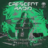 Crescent Radio 86 - Brad Smith vs Natural Born Thrillerz vs Praying Mantis (MAY 2018)