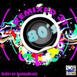 80's Remix 31 - DjSet by BarbaBlues