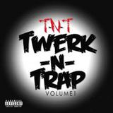 Trap n Twerk Live Mix