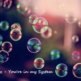 Eliadesz - You're in my System