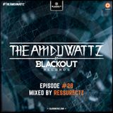 The Amduwattz #28 by Blackout Rec | Mixed By Ressurectz