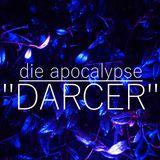 """die apocalypse - """"darcer"""" (2019)"""