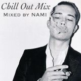 Chill Out Mix #2  NAMI