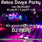 Retro Dance Party 08.05.2017 LIVE on Renegade Retro <renegaderetro.com>