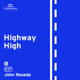 Highway High: E17 by John Noseda