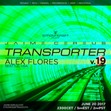 Transporter v.19 ft. Alex Flores @ STROM:KRAFT Radio