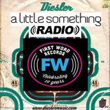 A Little Something Radio | Edition 79 | Hosted By Diesler | First Word 10th Anniversary Tribute