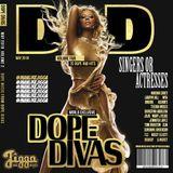 DOPE DIVAS (ISSUE 2) @OFFICIALDJJIGGA (R&B THROWBACKS & GUILTY PLEASURES FROM DOPE DIVAS)