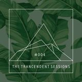 #004 - The Trancendent Sessions