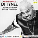 Chris 'BREEZY' Brown - Birthday Tribute Mix By DJ TYNEE
