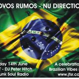 Nu Directions (in Jazz & Groove) 14/6/14 - Brasil Special