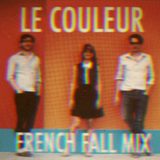 Le Couleur - French Fall Mix (Pop Montreal special mix)