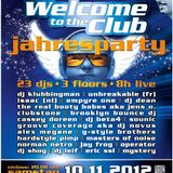 Welcome To The Club Jahresparty 2012 @ Kinki Palace Sinsheim