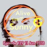 Alive From Sunny G Episode 139 11 Jun 2018 with Blood Blood