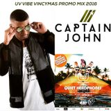 UV Vibe Vincymas 2016 - Mixed by Dj Captain John