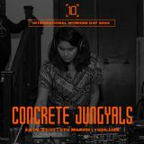 International Womxns Day | Concrete Jungyals w/ Dee2 - 8th March 2020