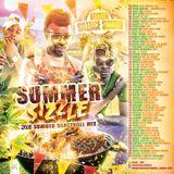 SUMMER SIZZLE - 2018 SUMMER DANCEHALL MIX - BROKEN SILENCE SOUND