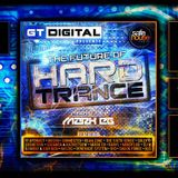 'The Future of Hard Trance | GT Digital Mini-Mix Teaser