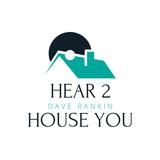 Hear 2 House You January 28th, 2019
