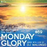 Monday Glory #69