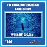 The FreakOuternational Radio Show #144 with guest DJ Gloria 02/08/2019