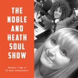 The Noble & Heath Soul Show - 23.10.17