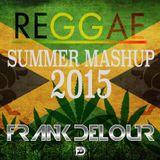 Reggae Summer Mashup 2015