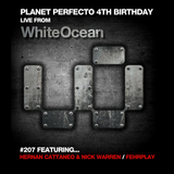 Planet Perfecto ft. Paul Oakenfold:  Radio Show 207