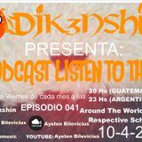 Podcast Listen To This 041-10-4-2015-Mixed by Ayelen Bilevicius Pres Djk3nshin