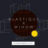 Blastique x Mihow - #2nerds4decks 001