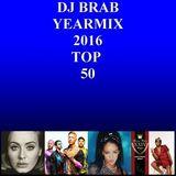 DJ Brab - Yearmix 2016 TOP 50 (Section Yearmix)