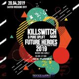 Killswitch & Pure Uplift Radio Future Heroes 2019 Nick Turner