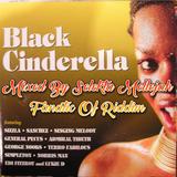 Black Cinderella Riddim Mixed By SELEKTA MELLOJAH FANATIC OF RIDDIM