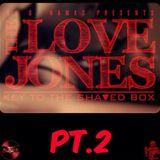 THE LOVE JONES PT. 2 (CLEAN)