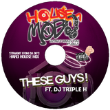 These Guys! Ft. DJ Triple H - Housemob (90s Hard House Mix)
