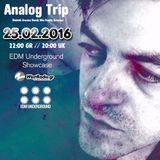 Analog Trip @ EDM Underground Showcase 25 FEB 2016 - www.westradio.gr