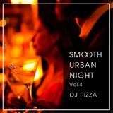 Smooth Urban Night Mix Vol.4